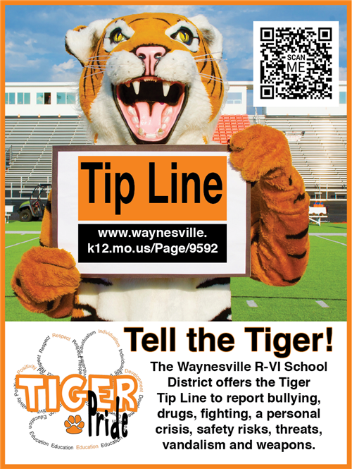 Tiger Tip Line is at www.waynesville.k12.mo.us/Page/9592