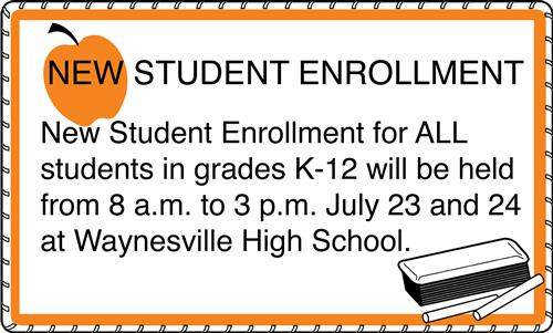 New student enrollment is July 23 and 24